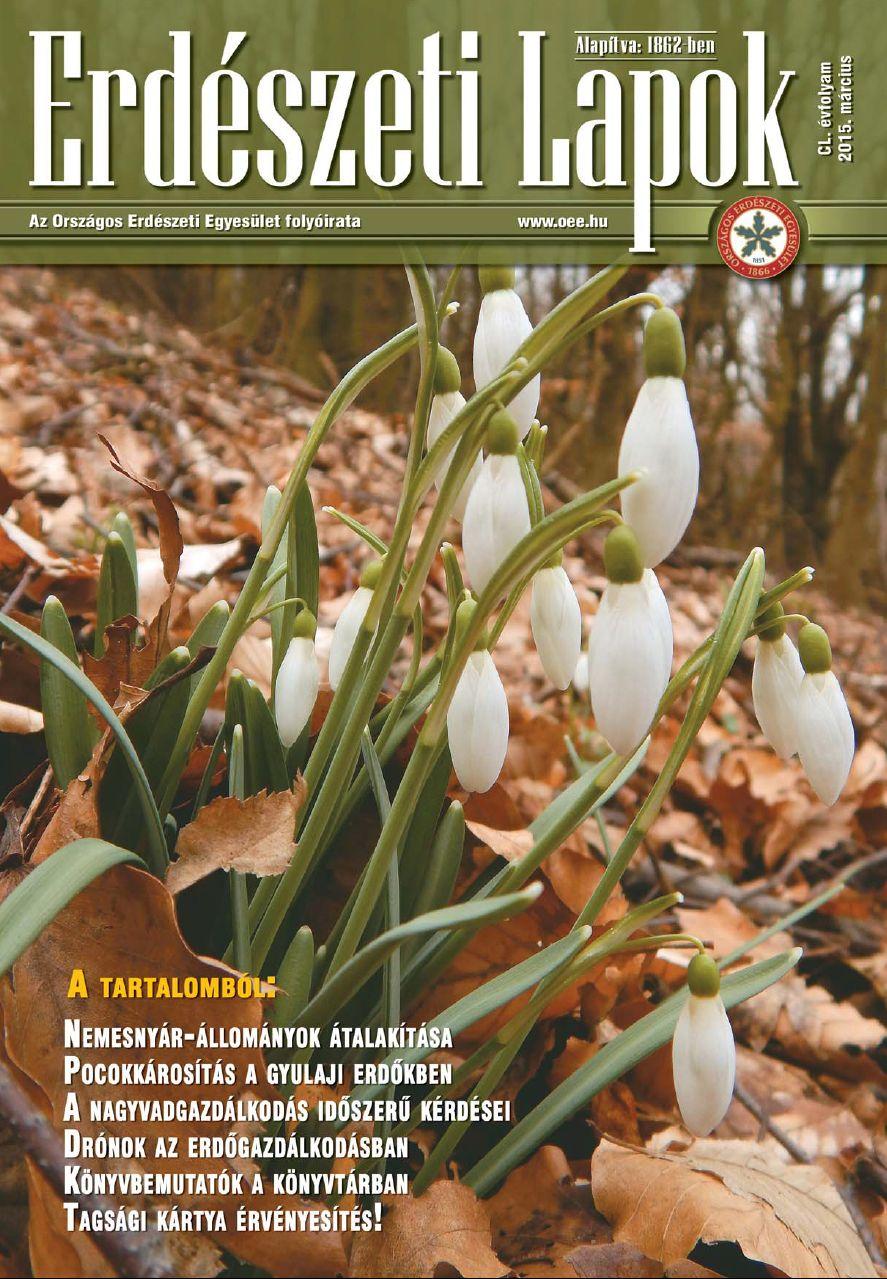 Erdészeti Lapok - 150. évfolyam - 2015. március