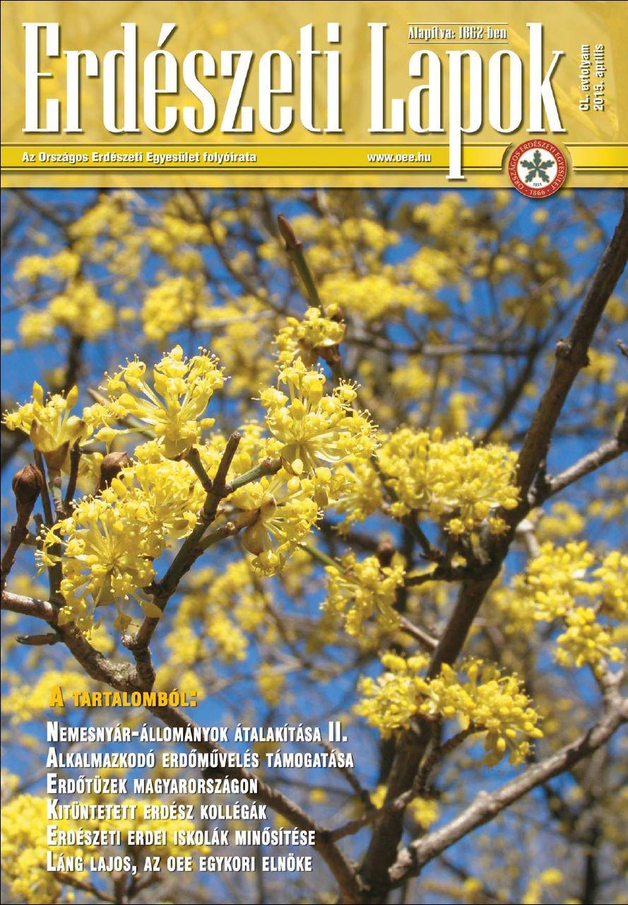 Erdészeti Lapok - 150. évfolyam - 2015. április