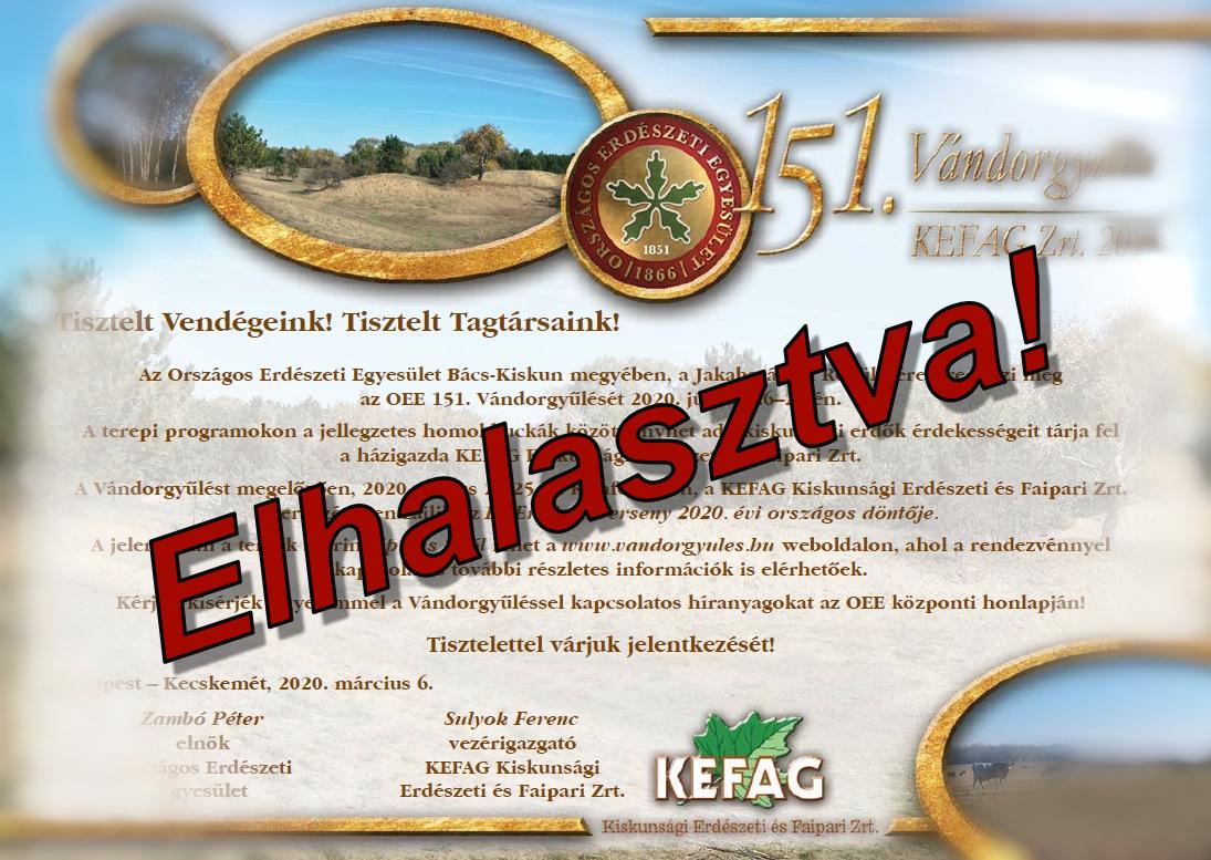 Elhalasztja az OEE és a KEFAG Zrt. az idei 151. OEE Vándorgyűlést és az Év Erdésze versenyt
